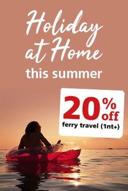 Holiday at home this summer and save 20% off ferry travel